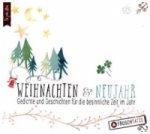 Weihnachten & Neujahr - Gedichte & Geschichten für die besinnliche Zeit im Jahr, 1 Audio-CD
