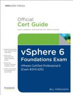 vSphere 6 Foundations Exam Official Cert Guide (Exam #2V0-62