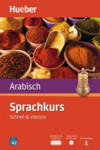 Sprachkurs Arabisch - Schnell & intensiv m. 4 Audio-CDs + 1 MP3-CD