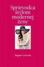 Sprievodca štýlom modernej ženy