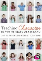 Teaching Character In Primary Schools