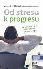 Od stresu k progresu