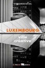 Luxembourg - ville créative