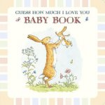 Baby Book Based on Guess How Much I Love You
