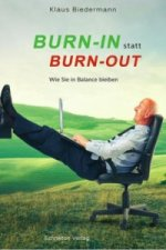 Burn-In statt Burn-Out