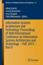 Information Systems Architecture and Technology: Proceedings of 36th International Conference on Information Systems Architecture and Technology - ISA