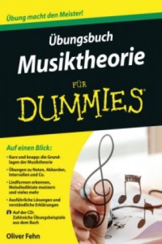 UEbungsbuch Musiktheorie fur Dummies