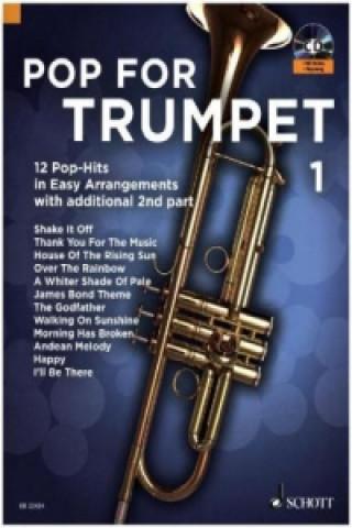Pop For Trumpet, 1-2 Trompeten. Bd.1