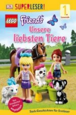 Superleser! LEGO® FRIENDS(TM). Unsere liebsten Tiere