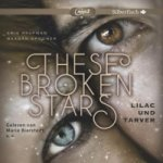 These Broken Stars - Lilac und Tarver, 2 MP3-CDs
