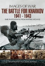 Battle For Kharkov 1941 1943