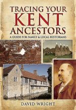 Tracing Your Kent Ancestors