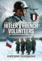 Hitlers French Volunteers