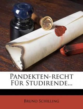 Pandekten-Recht für Studirende.
