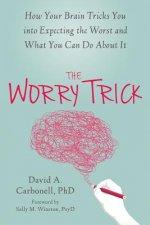 Worry Trick