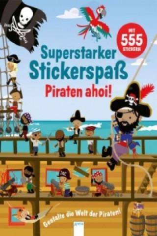 Superstarker Stickerspaß. Piraten ahoi!