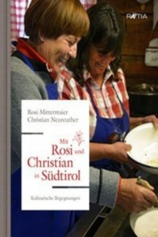Mit Rosi und Christian in Südtirol