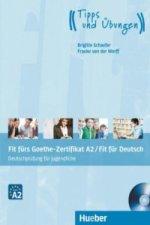 Fit fürs Goethe-Zertifikat A2 / Fit für Deutsch - Deutschprüfung für Jugendliche, m. Audio-CD