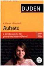 Duden Wissen - Üben - Testen: Deutsch - Aufsatz 4. Klasse