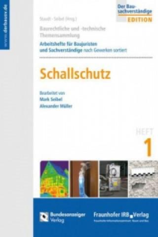 Baurechtliche und -technische Themensammlung. Heft 1: Schallschutz.