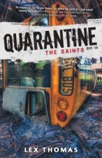 Quarantine: The Saints