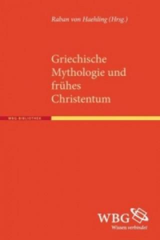 Griechische Mythologie und frühes Christentum