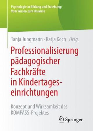 Professionalisierung Padagogischer Fachkrafte in Kindertageseinrichtungen