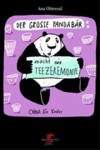 Der große Panda macht eine Teezeremonie
