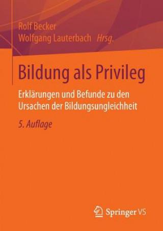 Bildung ALS Privileg