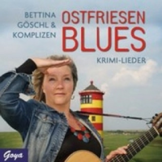 Bettina Göschl & Komplizen - Ostfriesenblues