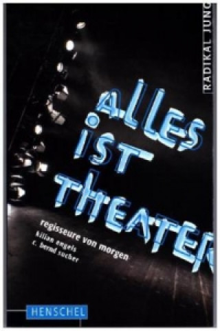 Alles ist Theater