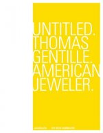 Untitled. Thomas Gentille. American Jewelry