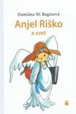 Anjel Riško a svet