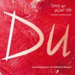 Smile up your life - Du, Audio-CD