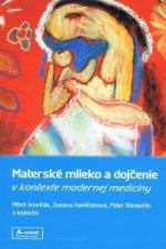 Materské mlieko a dojčenie v kontexte modernej medicíny