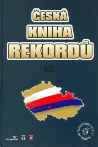 Česká kniha rekordů 3