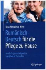 Rumanisch-Deutsch fur die Pflege zu Hause