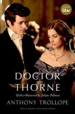 Doctor Thorne TV Tie-In with a foreword by Julian Fellowes