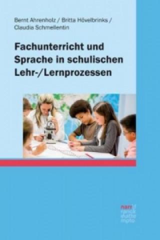 Fachunterricht und Sprache in schulischen Lehr-/Lernprozessen
