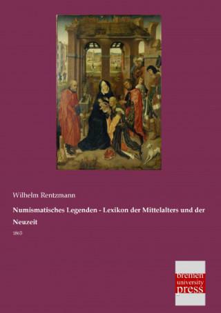 Numismatisches Legenden - Lexikon der Mittelalters und der Neuzeit