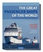 The great passengerships of the world / Die großen Passagierschiffe der Welt