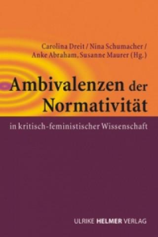 Ambivalenzen der Normativität in kritisch-feministischer Wissenschaft