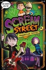 Scream Street: Negatives Attract