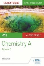 OCR Chemistry a Student Guide 3: Physical Chemistry and Tran