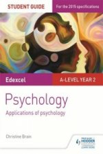 Edexcel A-Level Psychology Student Guide 3: Applications of