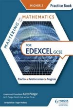 Mastering Mathematics Edexcel GCSE Practice Book: Higher 2