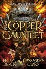 Copper Gauntlet (Magisterium, Book 2)