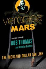 Veronica Mars: The Thousand-Dollar Tan Line