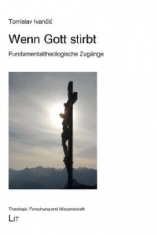 Wenn Gott stirbt