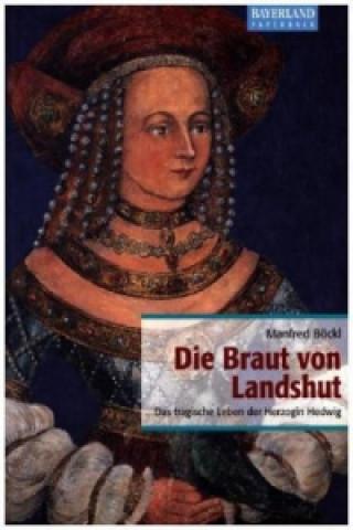 Die Braut von Landshut